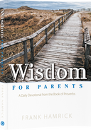 Wisdom for Parents