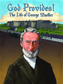 God Provides: The Life of George Mueller - Scratch & Dent