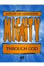 Mighty Through God